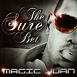 Magic Juan The Sure Bet