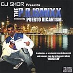 DJ Skor Presents The P.r.ismixx