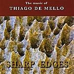 Gaudencio Thiago De Mello Sharp Edges