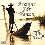 The Trio Prayer For Peace
