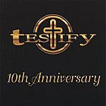Testify 10th Anniversary