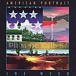 Joe Weed American Portrait