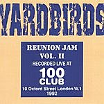 The Yardbirds Reunion Jam Vol II