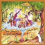 Sean Johnson And The Wild Lotus Band Calling The Spirits