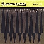 The Stereotypes Grey - Ep