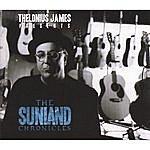 T.J. Sullivan Thelonius James Presents The Sunland Chronicles