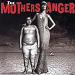 The Mothers Anger The Mothers Anger