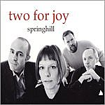 Spring Hill Two For Joy