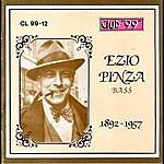 Ezio Pinza Ezio Pinza, Bass 1892-1957