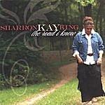 Sharron Kay King The Road I Know