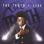 Truth The Truth - Live