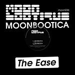 Moonbootica The Ease (5-Track Maxi-Single)
