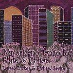 Laurel Zucker Tango Nuyoricano For Flute And Guitar