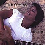 Tret Fure True Compass