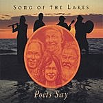 Song Of The Lakes Poets Say