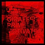 The Giraffes Prime Motivator