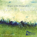 Rob Levit Songs Of Healing/Hospice Of The Chesapeake