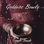 Temple Sounds Goddess Bowls