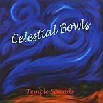 Temple Sounds Celestial Bowls