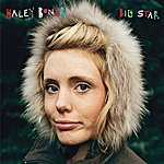 Haley Bonar Big Star