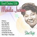 Mahalia Jackson Silent Night - Gospel Christmas With Mahalia Jackson