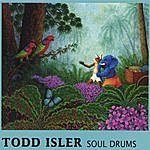 Todd Isler Soul Drums
