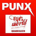 Big World Quadrillion