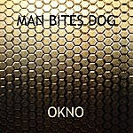 Man Bites Dog Okno