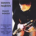 Tommy Martin Shady Woods
