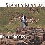 Seamus Kennedy On The Rocks