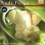 Suresh Wadkar Aadi Pujya