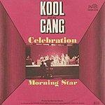 Kool & The Gang Celebration / Morning Star