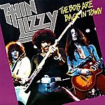 Thin Lizzy The Boys Are Back In Town / Jailbreak
