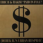Eric B & Rakim Paid In Full / Eric B.is On The Cut