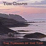 Tom Chapin The Turning Of The Tide