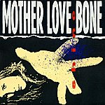 Mother Love Bone Shine
