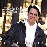 Thomas Snow Some Other Time