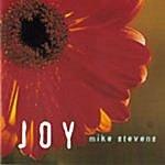 Mike Stevens Joy