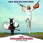 The Rolling Stones Get Yer Ya- Ya's Out! The Rolling Stones In Concert (40th Anniversary Edition)