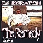 DJ Skratch The Remedy (Parental Advisory)