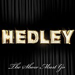 Hedley The Show Must Go (International Version)