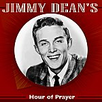 Jimmy Dean Jimmy Dean's Hour Of Prayer