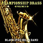 The Black Dyke Mills Band Championship Brass Vol. 3