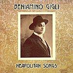Beniamino Gigli Neapolitan Songs