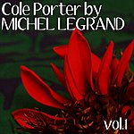 Michel Legrand Cole Porter By Michel Legrand Vol. 1