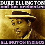 Duke Ellington & His Orchestra Ellington Indigos