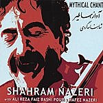 Shahram Nazeri Mythical Chant