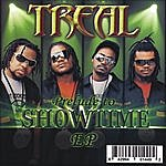 Treal Prelude To Showtime