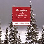 Anne & Pete Sibley Winter On The Great Divide: A Christmas Album