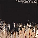Thoughts Of Ionesco The Scar Is Our Watermark (CD/DVD)